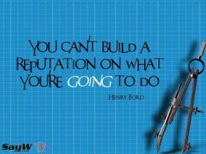 Henry Ford reputation - sayw - WOW mentor